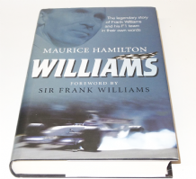 WILLIAMS The Legendary Story Of Frank Williams And His F1 Team In Their Own Words (Hamilton 2009)